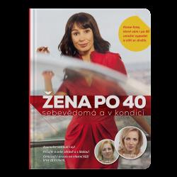 Žena po 40 – sebavedomá a v kondícii v češtine – priamo od autorov